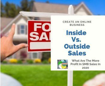Inside Vs. Outside Sales Pros And Cons