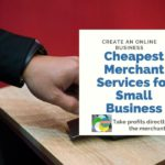 Cheapest Merchant Services for Small Business