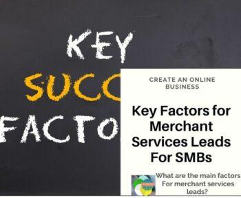 Factors for Merchant Services Leads